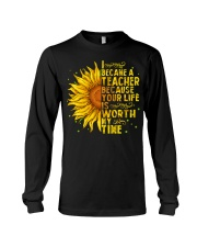 I became a teacher Long Sleeve Tee thumbnail