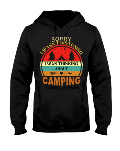 Sorry a wasn't listening a was thinking camping