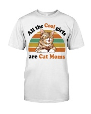 Cool Girls Are Cat Moms Classic T-Shirt front