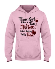 Texas girl like a fine wine Hooded Sweatshirt front