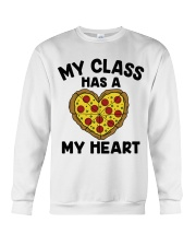My Class Has A Pizza My Heart Crewneck Sweatshirt tile