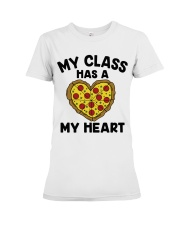 My Class Has A Pizza My Heart Premium Fit Ladies Tee tile