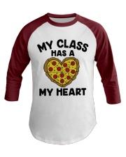 My Class Has A Pizza My Heart Baseball Tee front