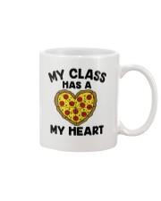 My Class Has A Pizza My Heart Mug tile