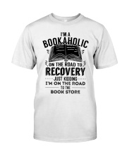 Im A Bookaholic On The Road To Recovery Classic T-Shirt thumbnail