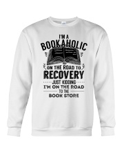 Im A Bookaholic On The Road To Recovery Crewneck Sweatshirt thumbnail