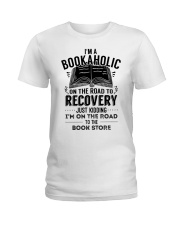 Im A Bookaholic On The Road To Recovery Ladies T-Shirt thumbnail