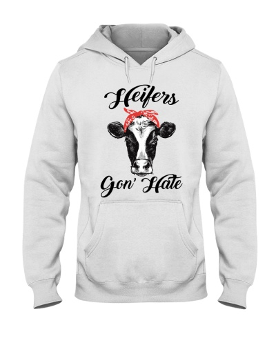 Heifers gon' hate - Limited Edition