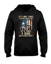 It's Not That I Can And Others Cant Veteran Hooded Sweatshirt front