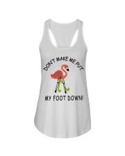 Don't make me put my foot down - Flamingo T-Shirt Ladies Flowy Tank thumbnail