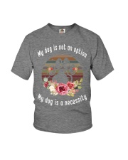My dog is not an option Youth T-Shirt thumbnail