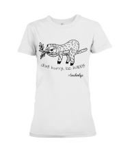 Dont hurry be happy Premium Fit Ladies Tee thumbnail