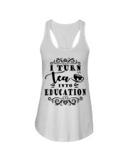 I turn tea into education Ladies Flowy Tank thumbnail