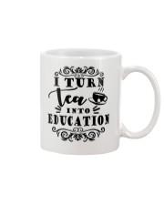 I turn tea into education Mug thumbnail