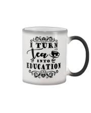 I turn tea into education Color Changing Mug thumbnail