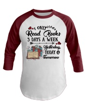 Read Books Three Days A Week Baseball Tee front
