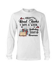 Read Books Three Days A Week Long Sleeve Tee tile