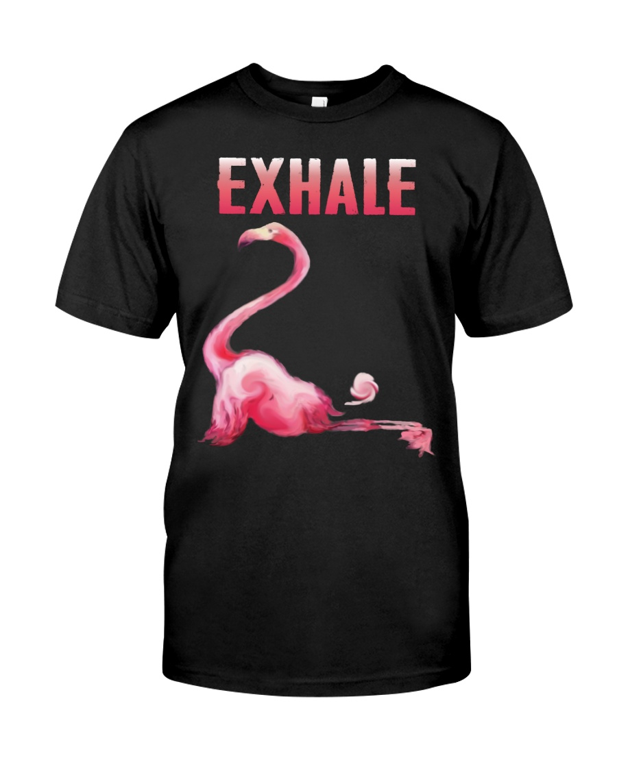 Exhale Flamingo Shirt Classic T-Shirt