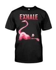 Exhale Flamingo Shirt Classic T-Shirt front
