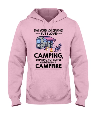 Some woman love diamonds but i love camping