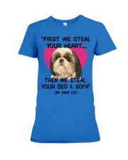 SHIH TZU First We Steal Your Heart Premium Fit Ladies Tee thumbnail