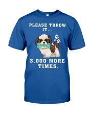 Shih Tzu - Throw it 3000 more times Classic T-Shirt thumbnail