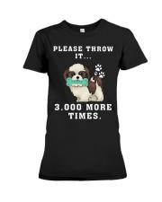 Shih Tzu - Throw it 3000 more times Premium Fit Ladies Tee thumbnail