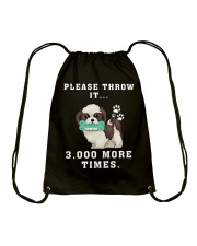 Shih Tzu - Throw it 3000 more times Drawstring Bag thumbnail