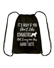 schnauzers not everyone has good taste Drawstring Bag thumbnail