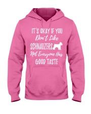 schnauzers not everyone has good taste Hooded Sweatshirt thumbnail
