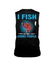 I Fish So I Don't Choke People Sleeveless Tee thumbnail