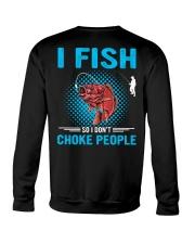 I Fish So I Don't Choke People Crewneck Sweatshirt thumbnail