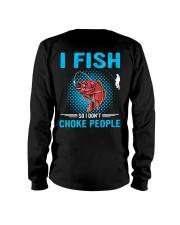 I Fish So I Don't Choke People Long Sleeve Tee thumbnail