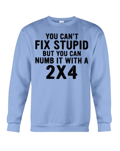 Can't fix stupid