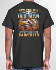 Move Over Boys - Let This Old Man Show You Classic T-Shirt garment-tshirt-unisex-back-04