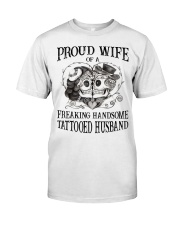 Proud Wife Classic T-Shirt front