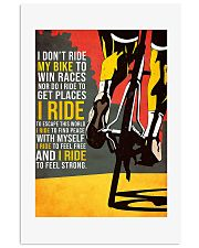 I Don't Ride My Bike To Win Races Poster 11x17 Poster front
