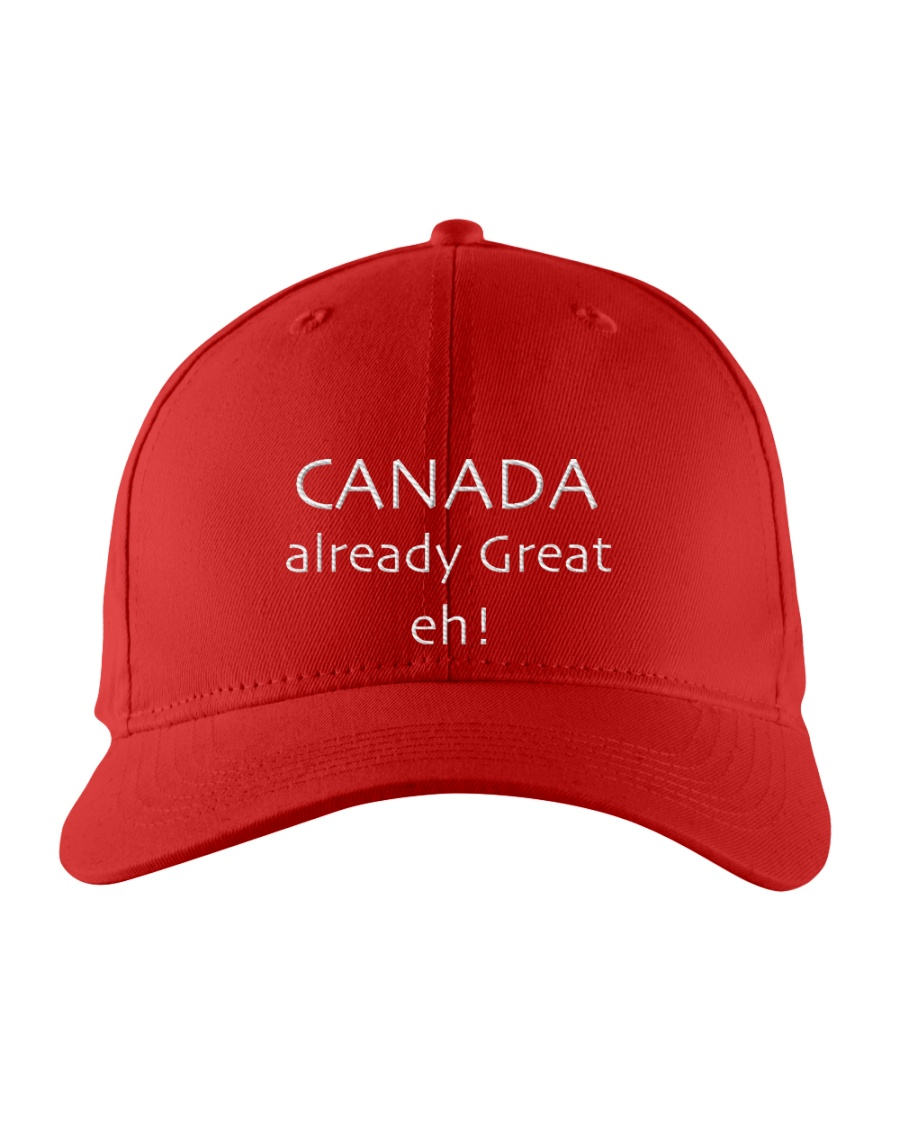 Canada already great eh embroidered hat Embroidered Hat
