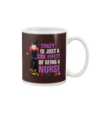 Crazy Is Just A Side Effect of Being A Nurse Mug thumbnail