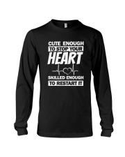 Cute Enough To Stop Your Heart Long Sleeve Tee thumbnail