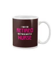 Retired but i'm always a nurse Mug thumbnail
