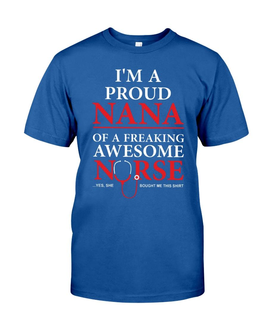 I'm a proud nana Classic T-Shirt