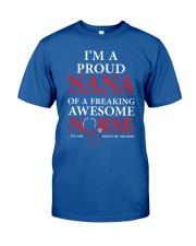 I'm a proud nana Classic T-Shirt front