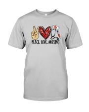 Peace Love Nursing Classic T-Shirt front