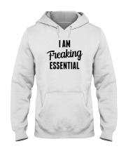 I Am Freaking Essential Hooded Sweatshirt thumbnail