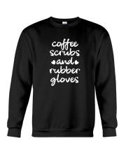 Coffee Scrubs And Rubber Gloves Crewneck Sweatshirt thumbnail