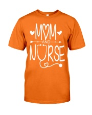 Mom and nurse Classic T-Shirt front