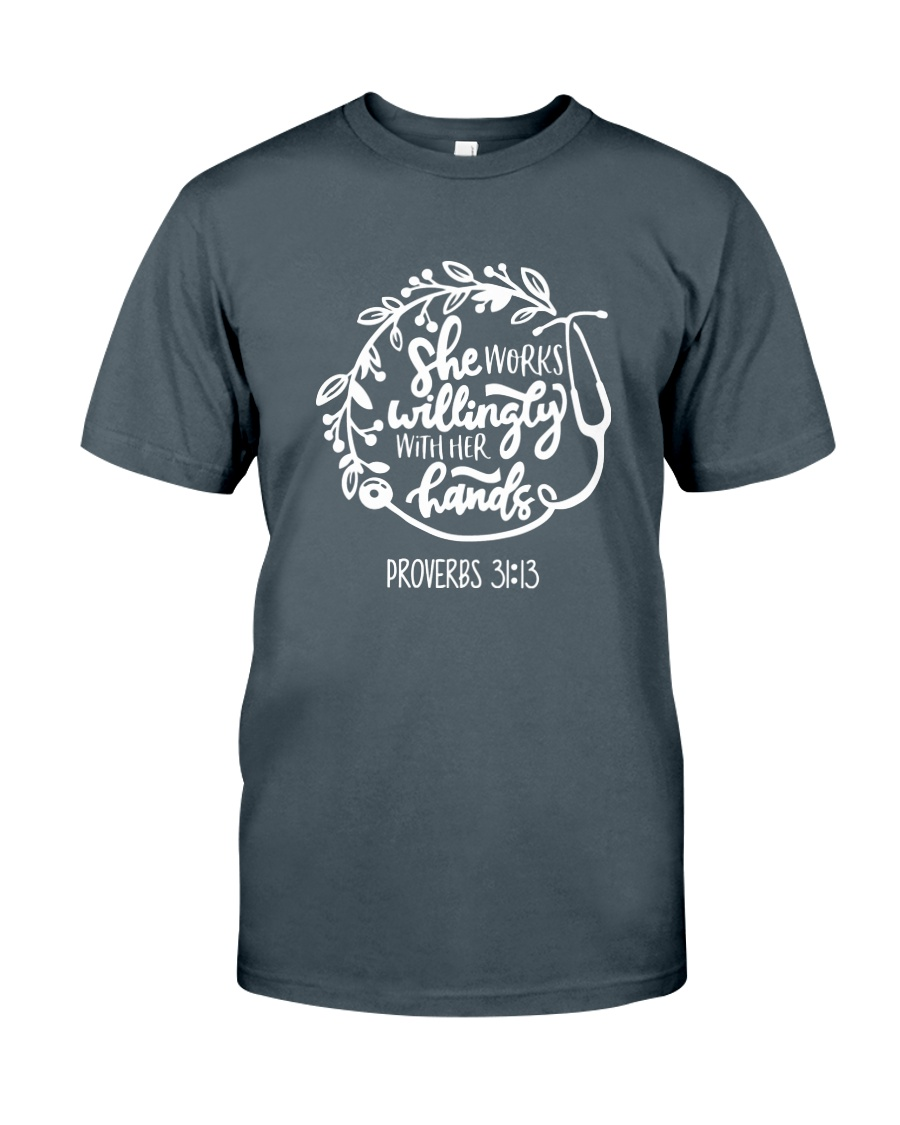 She Works Willingly Classic T-Shirt