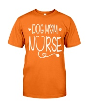 Dog mom nurse Classic T-Shirt front