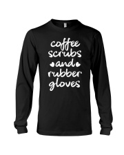 Coffee scrubs and rubber gloves Long Sleeve Tee thumbnail